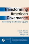 Transforming American Goverance